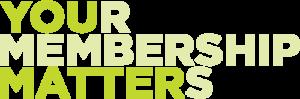 your_membership_matters_500x165